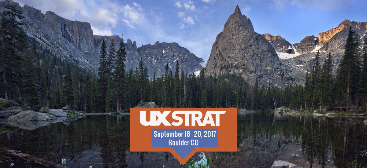 UX STRAT USA will be held in Boulder, Colorado in September 2017